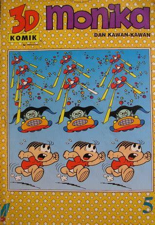 monika dan kawan kawan jilid 5 by mauricio de sousa reviews discussion bookclubs lists