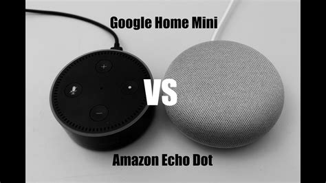 google home mini vs amazon echo dot which is better digital google home mini vs amazon echo dot whats better youtube