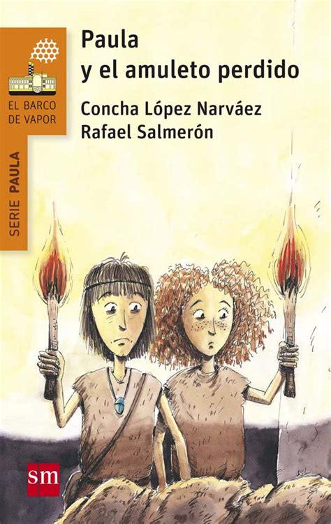 libro amulet paula y el amuleto perdido literatura infantil y juvenil sm
