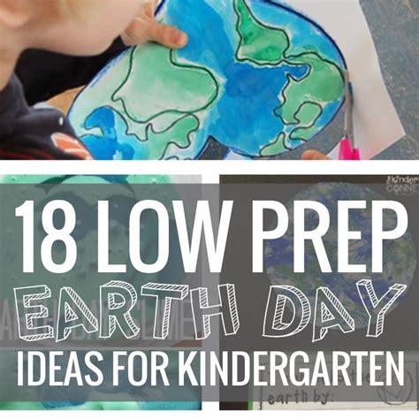 day ideas for preschool 18 low prep earth day ideas kindergartenworks