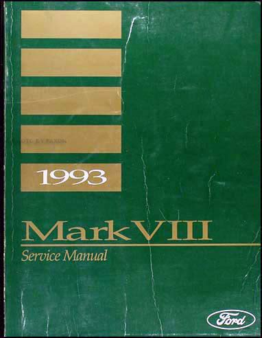1993 lincoln mark viii repair shop manual original