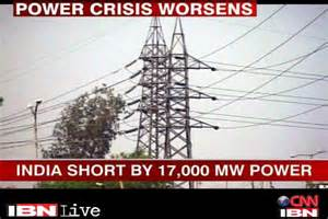 power crisis india faces a shortage of 17 000 mw ibnlive