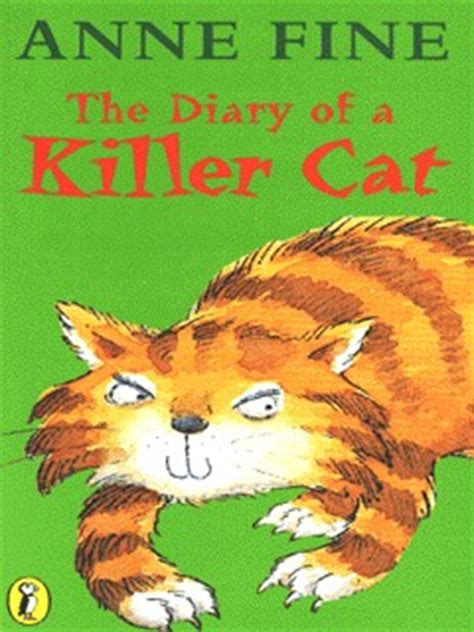 the diary of a 0140369317 the diary of a killer cat by fine anne 9780140369311 brownsbfs