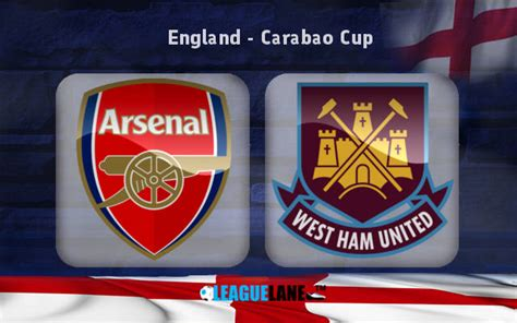 arsenal carabao cup arsenal vs west ham preview predictions and betting tips