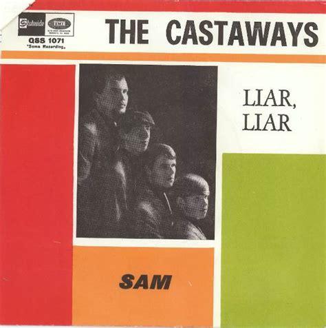 the castaways 45cat the castaways liar liar sam stateside