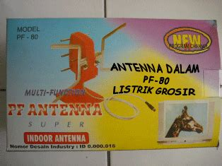 Antena Dalam Pf 80 Bukan Grosir Listrik Antena Tv Wajanbolic Memilih Antena
