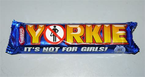 yorkie bar what was the worst time when quot only for boys quot was used against you askwomen
