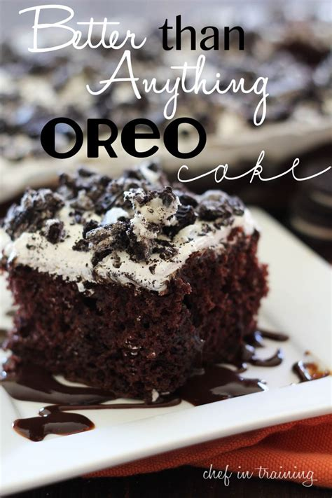 desserts oreo better than anything oreo cake recipe chef in