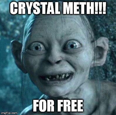 Crystal Meth Meme - gollum meme imgflip