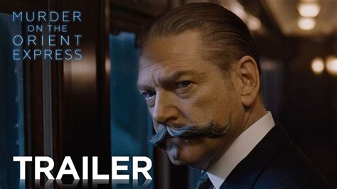 current movies murder on the orient express by kenneth branagh murder on the orient express trailer 2