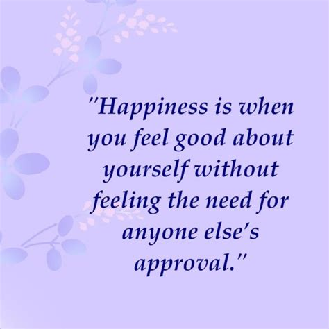 the happier approach be to yourself feel happier and still accomplish your goals books need for approval quotes quotesgram