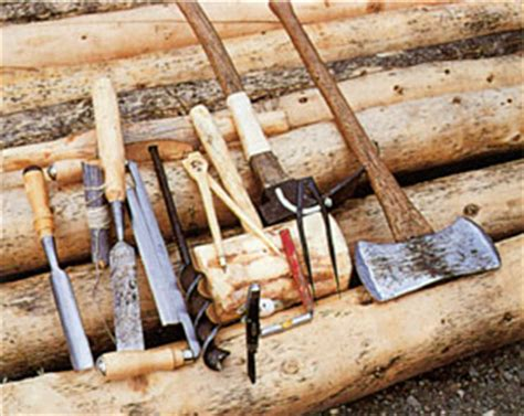 tools for building a log cabin volume quot many work on parts of things
