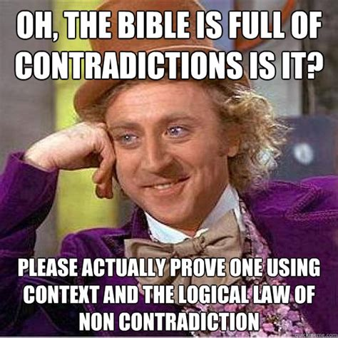 Bible Memes - oh the bible is full of contradictions is it please