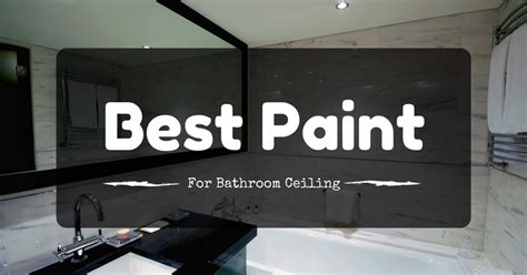 best paint for bathroom ceiling uk pretty best paint for bathroom ceiling photos gt gt bold best