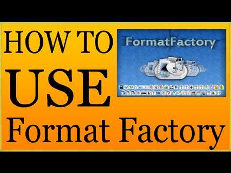 format factory ultima version format factory 3 6 0 doovi