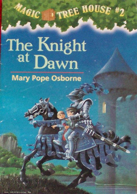 the magic tree house the knight at dawn book 2 in the magic tree house series used children s books