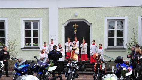 Motorrad Weihe Ffnungszeiten by Motorradweihe In Ortenburg Wir Sind Dabei