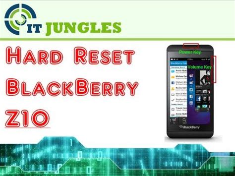 reset blackberry z10 to default how to hard reset blackberry z10 4 ways youtube