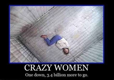 Crazy Women Meme - funny women jokes about men memes