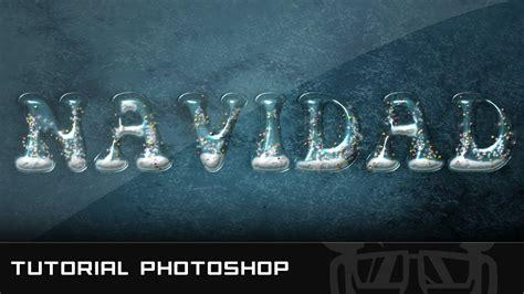 Tutorial Photoshop Navidad | especial navidad tutorial photoshop texto navidad