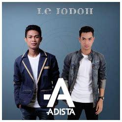 adista lagu lagu adista musik lagu adista le jodoh mp3 terbaru gudang