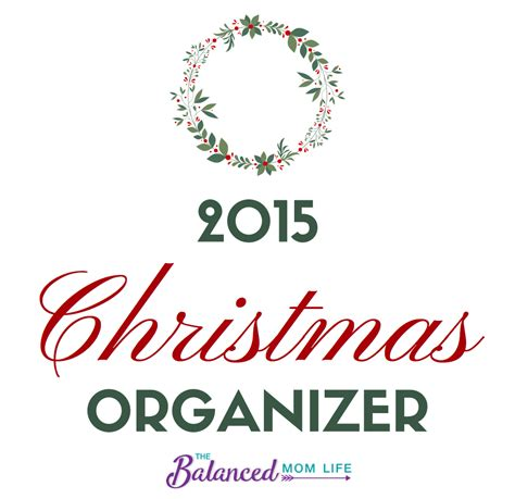 christmas organizer w printables our gift to you