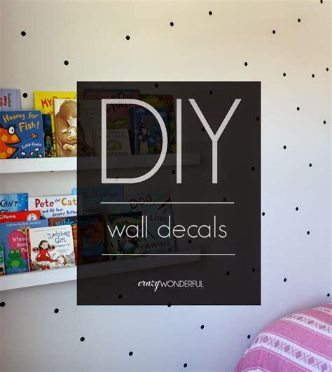 tutorial wall sticker diy wall decal tutorial crazy wonderful