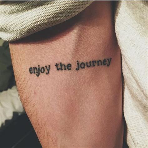 tattoo quotes about life s journey enjoy the journey travel tattoo on arm