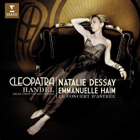 Natlie Dessay by 187 Natalie Dessay Cleopatra