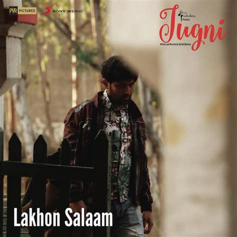 Jugni Ar Rahman Mp3 Download   lakhon salaam from quot jugni quot song by a r rahman and