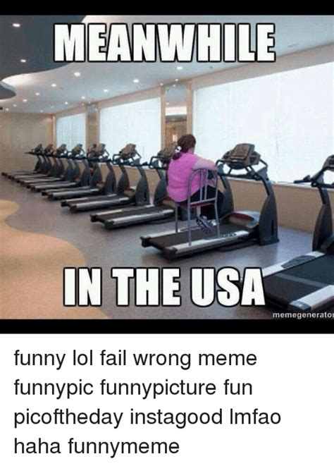 Funny Pics Of Memes - meanwhile in the usa emegenerator funny lol fail wrong