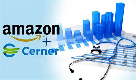 amazon healthcare amazon and cerner team up for healthcare data