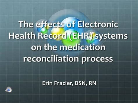 The Effects Of Ehr Systems On The Medication Reconciliation Proc Authorstream Ehr Powerpoint Templates