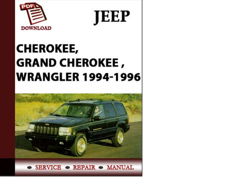 service and repair manuals 1994 jeep grand cherokee electronic valve timing jeep cherokee grand cherokee wrangler 1994 1995 1996 parts manua