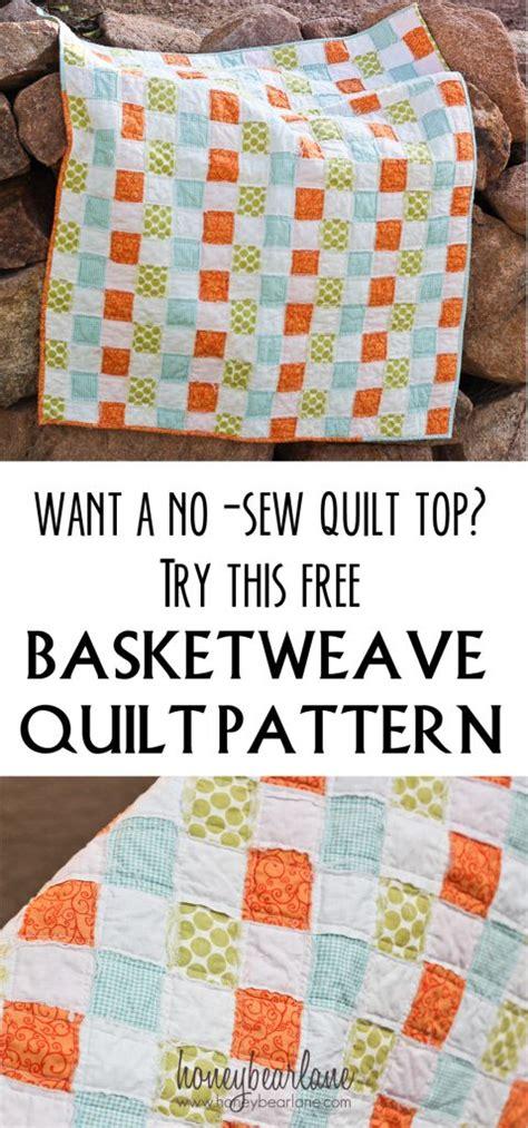 No Sew Quilt by Basketweave Quilt Pattern Honeybear