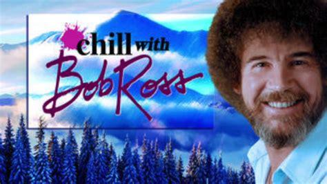 bob ross painting netflix netflix and chill with bob ross