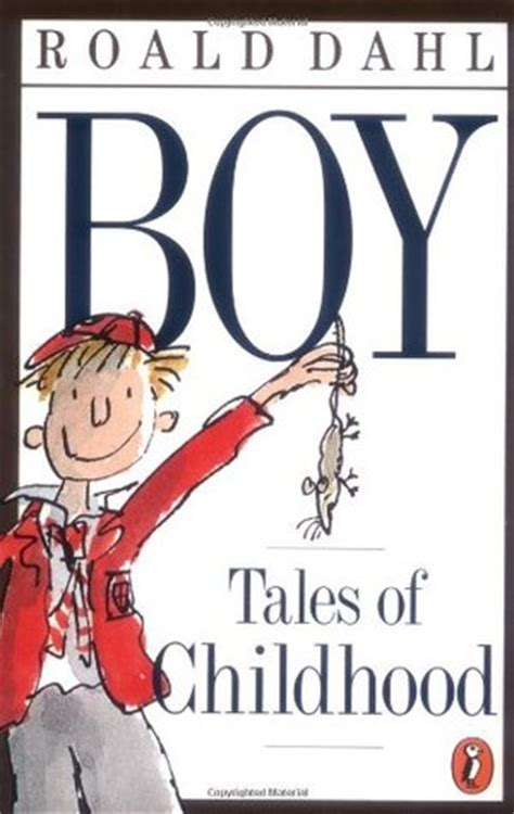 the book of boys just for books boy tales of childhood by roald dahl