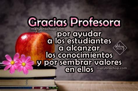 palabras de agradecimiento de un maestro a sus alumnos frases cortas de agradecimiento a una profesora maestra