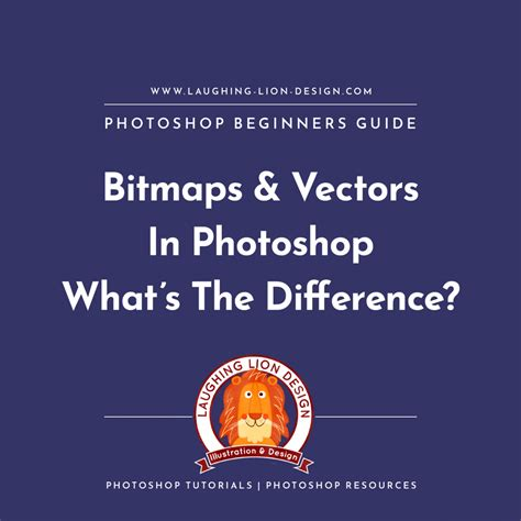beginner vector tutorial photoshop beginner s guide to bitmap and vector images in photoshop