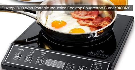 Duxtop 1800 Watt Portable Induction Cooktop Countertop Burner by Duxtop 1800 Watt Portable Induction Cooktop Countertop
