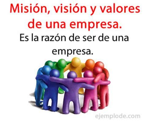 mision vision y valor es de una empresa ejemplo de misi 243 n visi 243 n y valores de una empresa