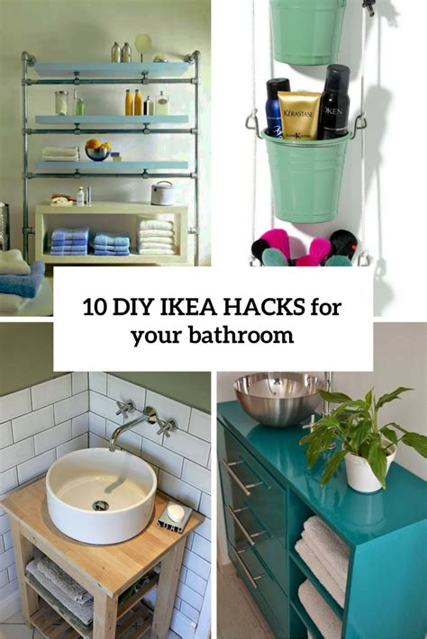 diy hacks 10 cool diy ikea hacks to make your bathroom comfy and