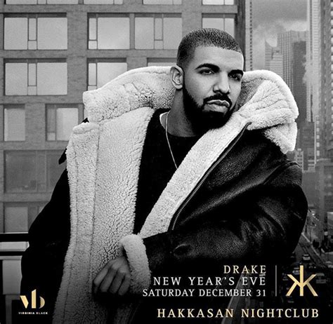 the year of drake as told by the memes gifs and videos drake will bring in the new year at hakkasan in las vegas