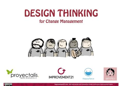 design is change design thinking for change management