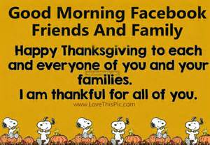 morning friends and family happy thanksgiving pictures photos and images for