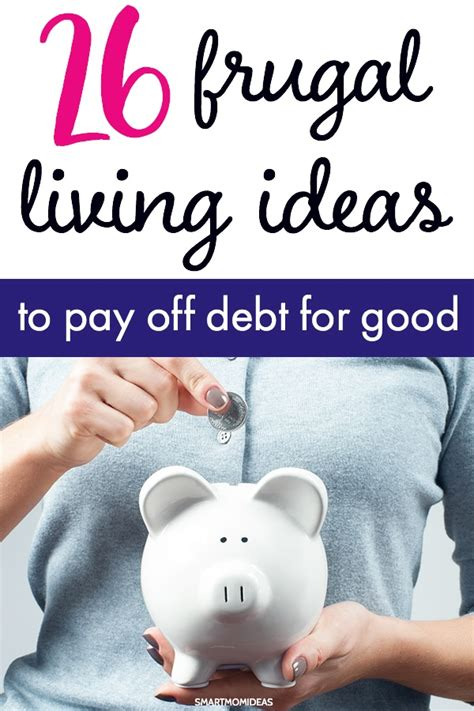 frugal living ideas   pay  debt  good