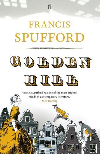 golden hill a novel of new york books book review golden hill by francis spufford prospect