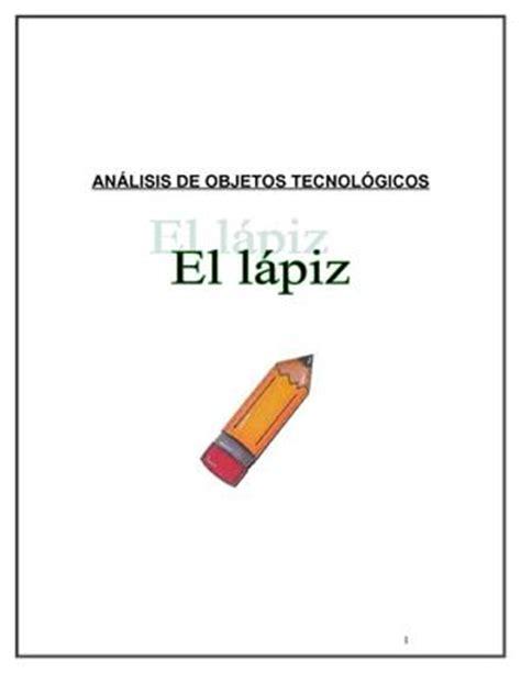 el lpiz del carpintero 8420406783 calam 233 o analisis tecnologico del lapiz