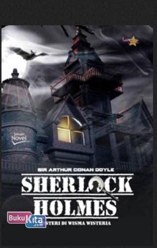 Buku Novel Kisah Sherlock bukukita sherlock misteri di wisma wisteria