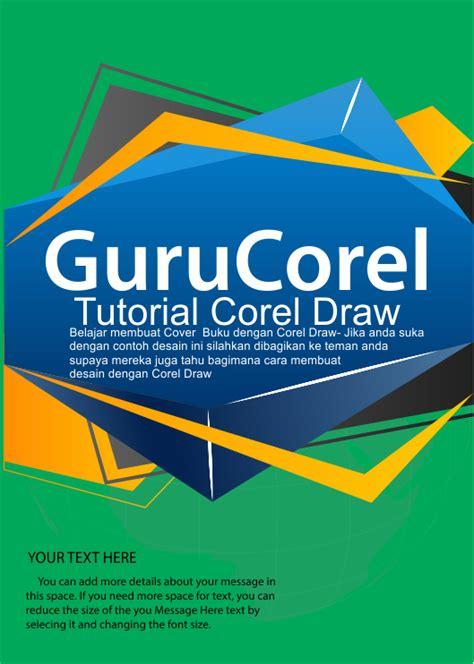 membuat cover buku lucu cara mudah 20 menit membuat cover buku dengan corel draw